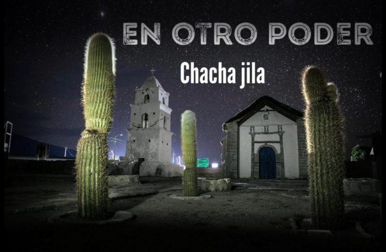 Chacha Jila presenta este rescate de un clásico del  folklore Argentino